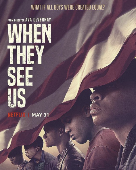 "Ava Duvernay's Incredible Netflix Film: ""When They See Us"" – THE"
